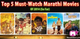 Top 5 Must-Watch Marathi Movies in the 1st 6 Months of 2014